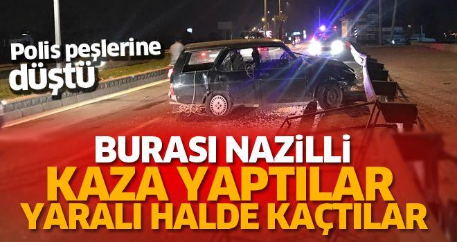 Nazilli'de ilginç kaza: Yaralılar kaçtı!
