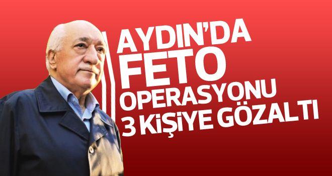 Aydın'da FETÖ operasyonu; 3 gözaltı