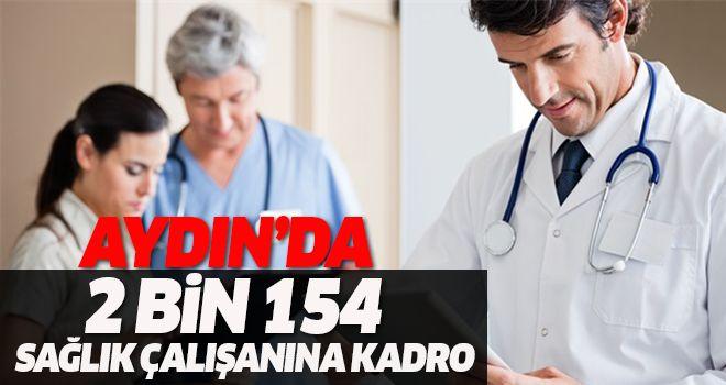 Aydın'da 2 bin 154 sağlık çalışanına kadro
