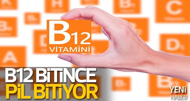 B12 Bitince Pil Bitiyor