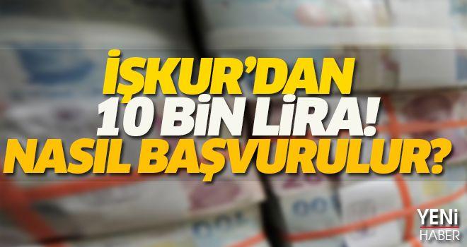 İŞKUR'dan 10 Bin Lira!