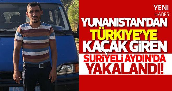 Yunanistan'dan Türkiye'ye kaçak giren Suriyeli yakalandı