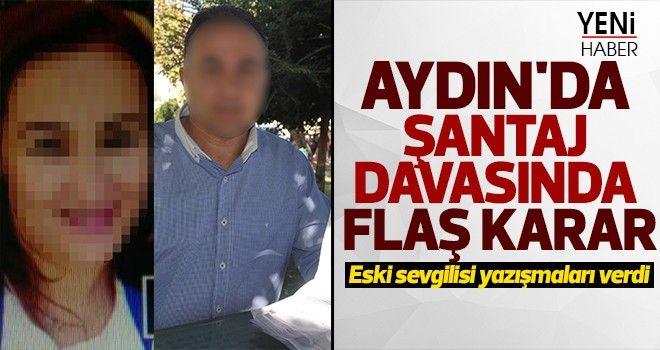 Aydın'da şantaj davasından flaş karar