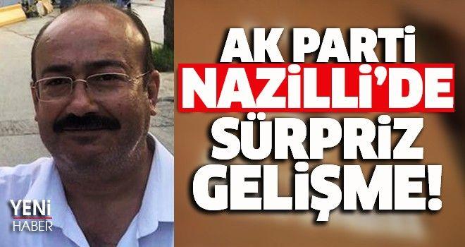 AK Parti Nazilli'de flaş gelişme