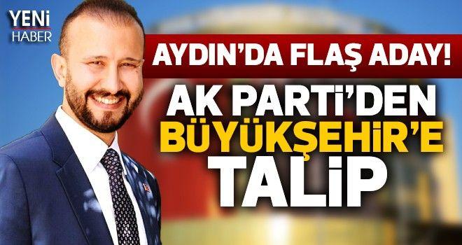 Aydın'da flaş aday!