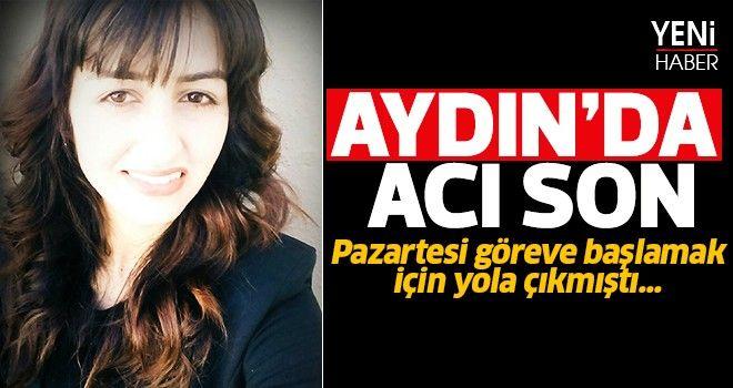 Aydın'da acı son