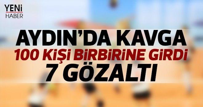Aydın'da kavga