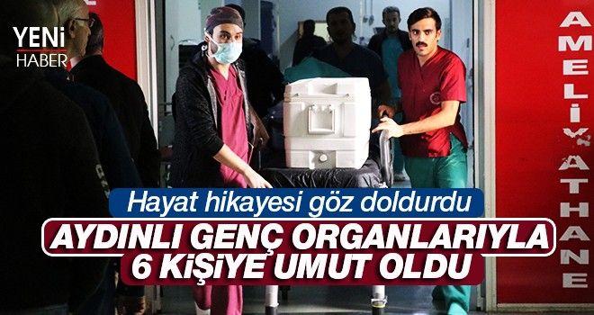 Aydın'da 24 yaşındaki genç organlarıyla umut oldu