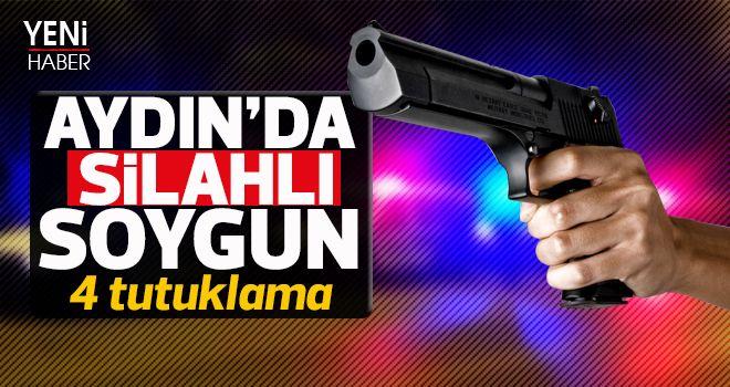 Aydın'da silahlı soygun