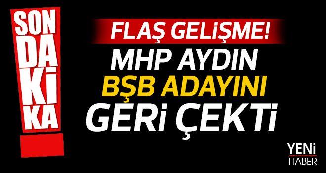 MHP BŞB adayını geri çekti