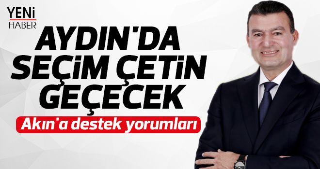 Aydın'da seçim çetin geçecek