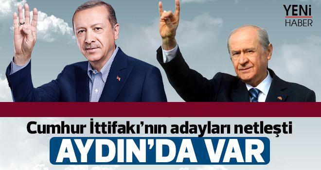 Cumhur İttifakı'nın adayları netleşti
