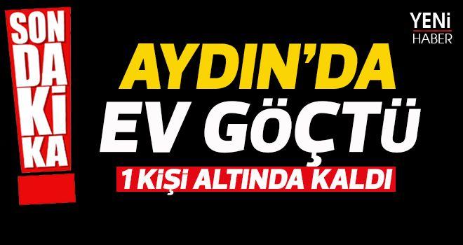 Aydın'da ev göçtü