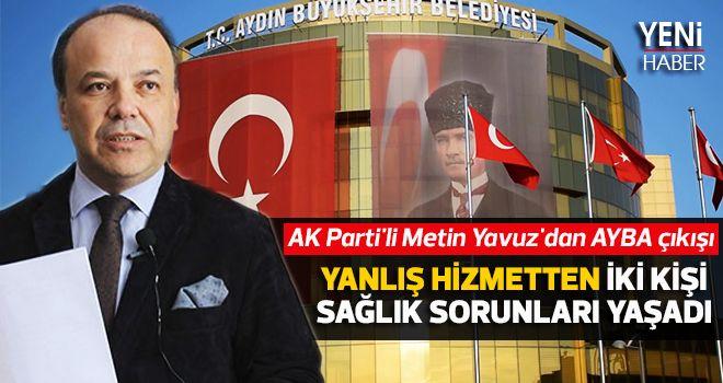 AK Parti'li Metin Yavuz'dan AYBA çıkışı