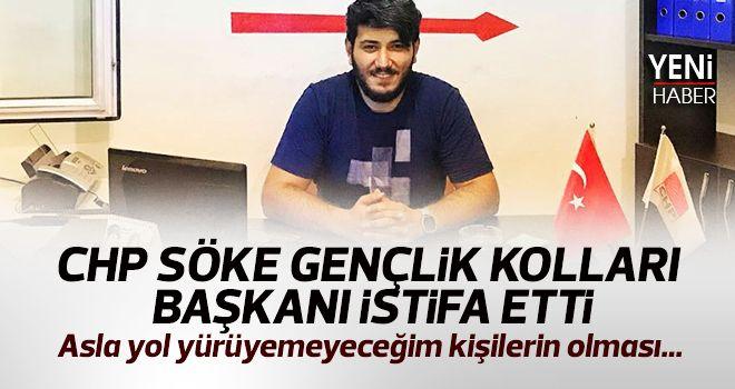 CHP Söke Gençlik Kolları Başkanı istifa etti