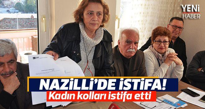 CHP Nazilli Kadın Kolları Yönetimi Görevinden istifa etti
