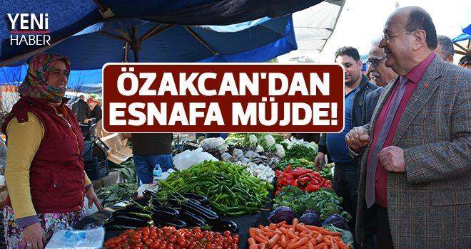 Özakcan'dan esnafa müjde