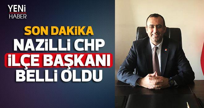 Nazilli CHP İlçe Başkanı belli oldu