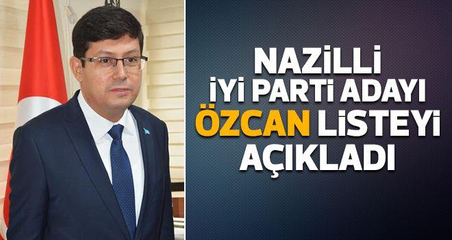 İYİ Partili Özcan listeyi açıkladı