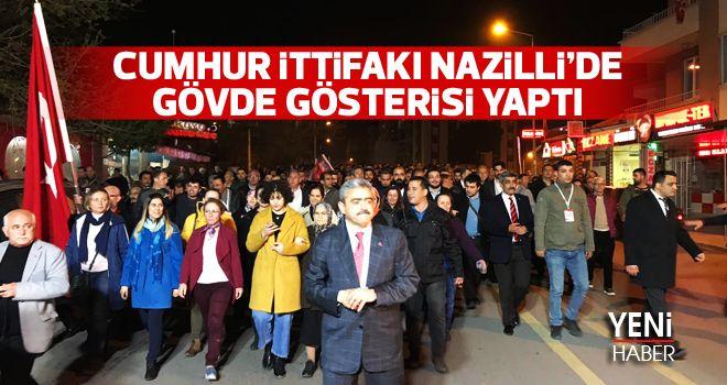 Cumhur İttifakı Nazilli'de gövde gösterisi yaptı