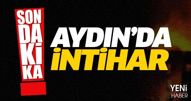 Aydın'da intiharların sonu gelmiyor