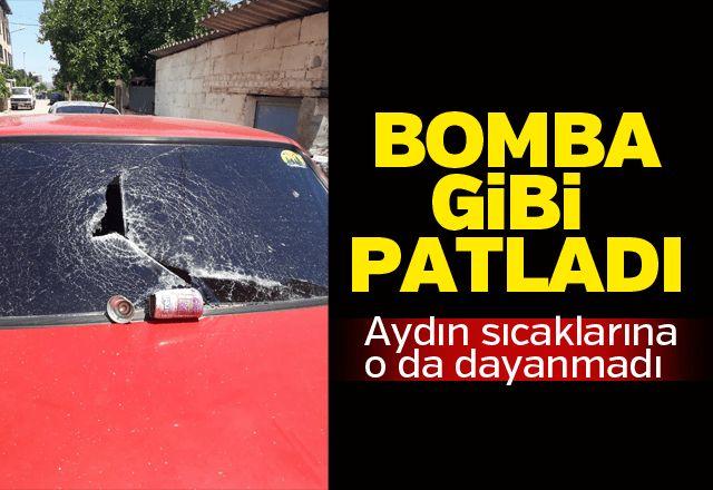 Nazilli'de aşırı sıcaktan bomba gibi patladı