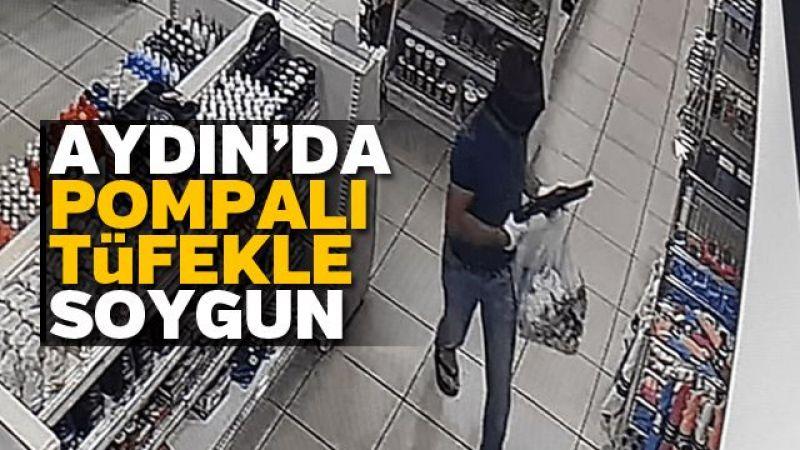 Aydın'da pompalı tüfekle soygun