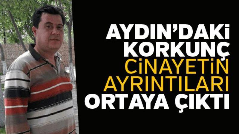 Aydın'daki cinayette sır perdesi aralandı