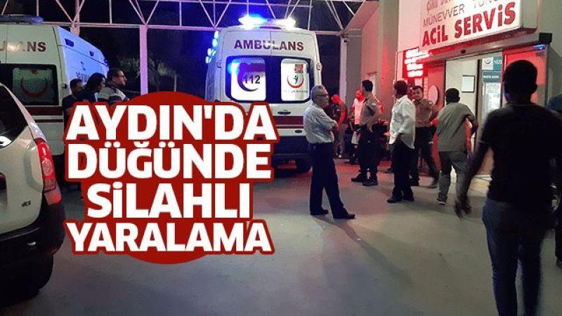 Aydın'da düğünde silahlı yaralama