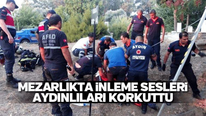 Aydın'da mezarlıkta inleme sesleri korkuttu