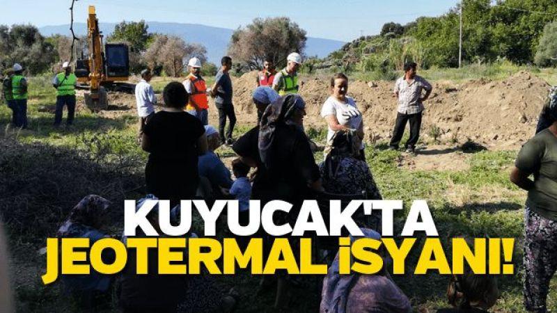 Kuyucak'ta Jeotermal isyanı!