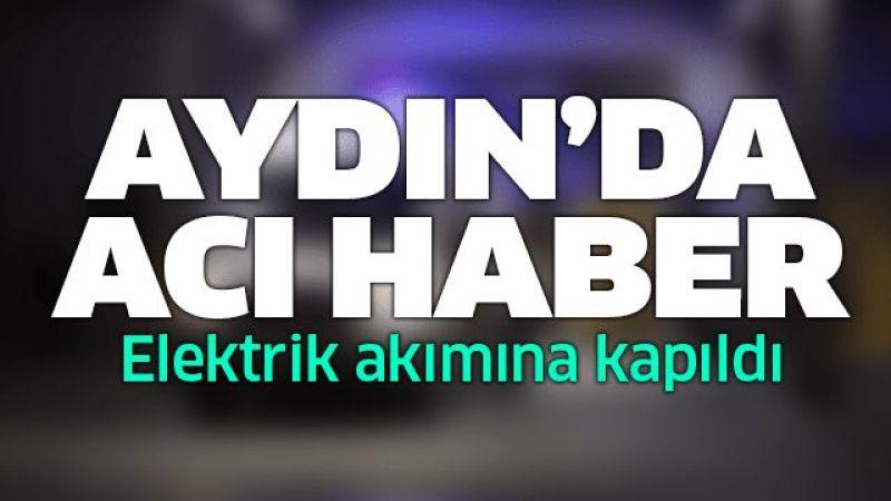 Aydın'da acı haber!