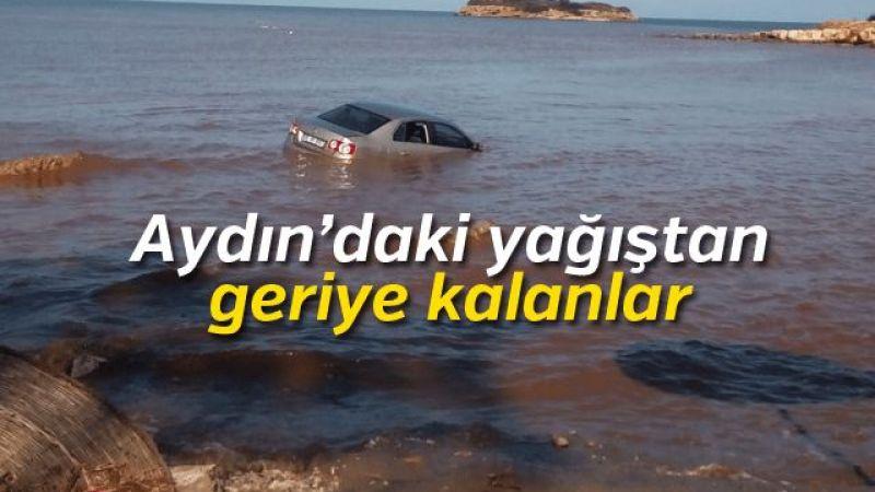 Aydın'daki yağıştan geriye kalanlar