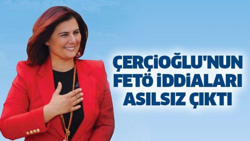Çerçioğlu'nun FETÖ iddiaları asılsız çıktı
