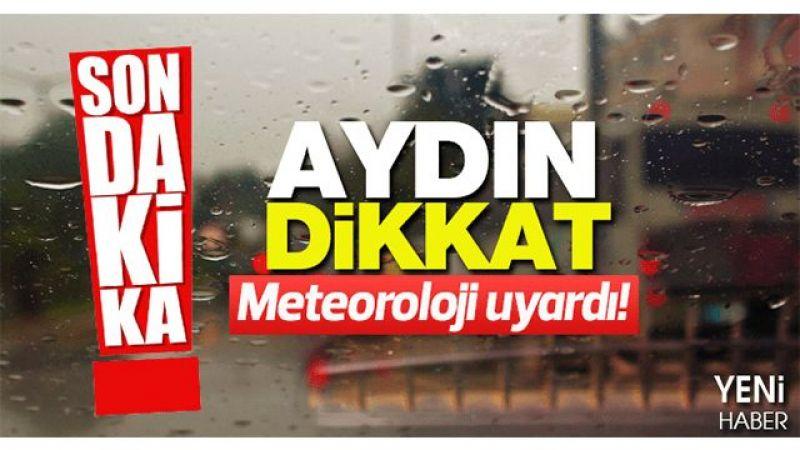 Aydın'a sağanak yağış uyarısı!