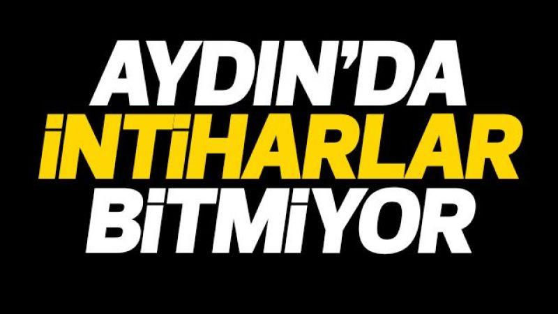 Aydın'da intiharlar bitmiyor