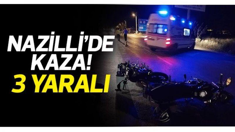 Nazilli'de kaza: 3 yaralı