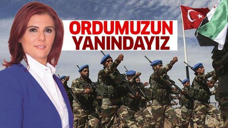 Çerçioğlu: Ordumuzun yanındayız