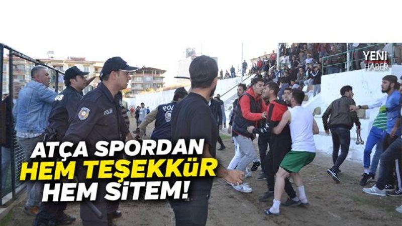 Atça Spordan hem teşekkür hem sitem!