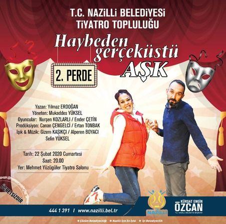 'Haybeden Gerçeküstü Aşk' Nazilli'de sahnelenecek