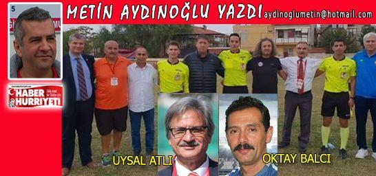33 takımlı 4 gruplu EVF Ligi'nde saha komiserleri görev yaptı. Yılların emektarı 66 yaşındaki Uysal Atlı, gayet şık, kibar bir şekilde hakemlere, takımlara yardımcı oldu. Hakem üçlüsü Ali Ekber Kaşali, Mehmet Gürsoy ile Cem Düzgülsen gayet iyiydi.
