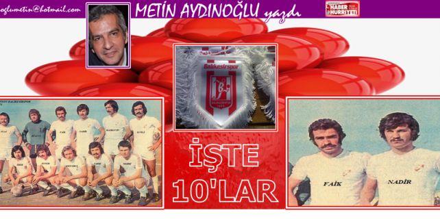 45 sezon öncesi ve bugün, Balıkesirspor Süper Lig'de..