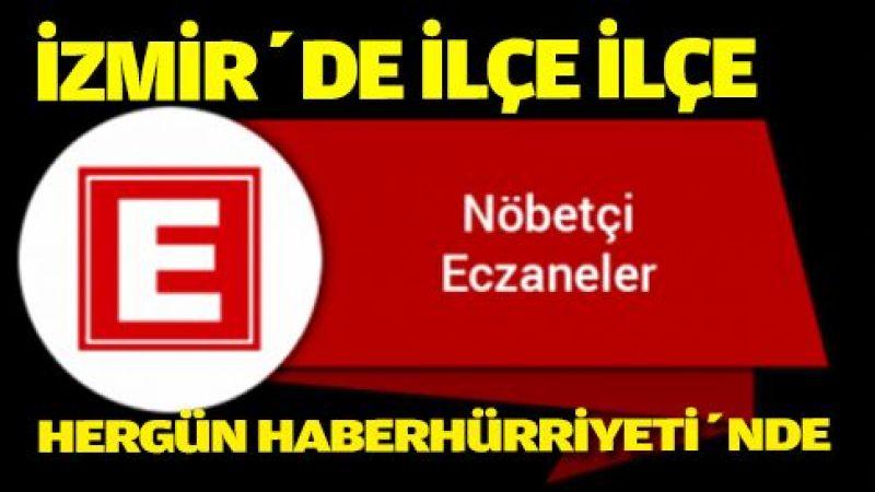 İzmir ve 30 ilçesindeki nöbetçi eczaneler