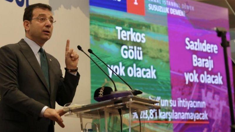 Ekrem İmamoğlu Kanal İstanbul'a niye karşı
