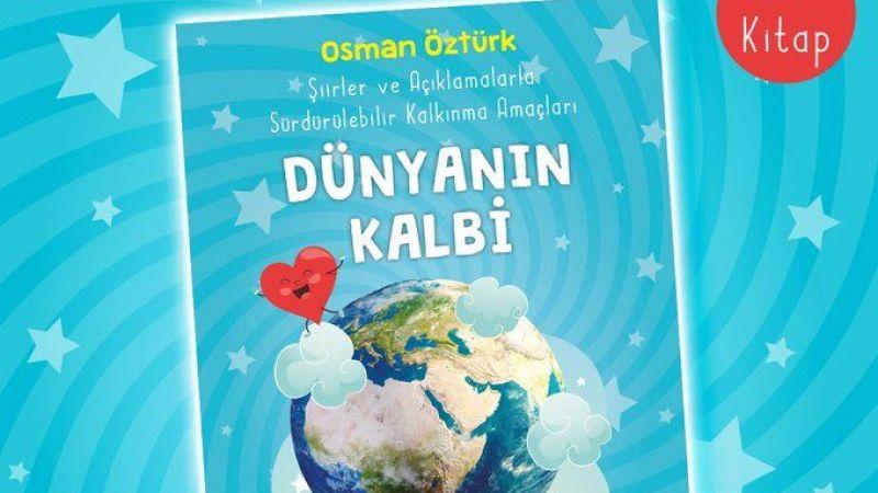 Çocuklar için Dünyanın Kalbi yayında