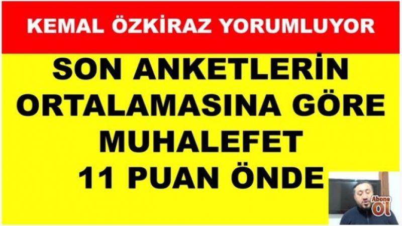 Avrasya Araştırma şirketinin sahibi Özkiraz'a göre muhalefet 11 puan öne geçti