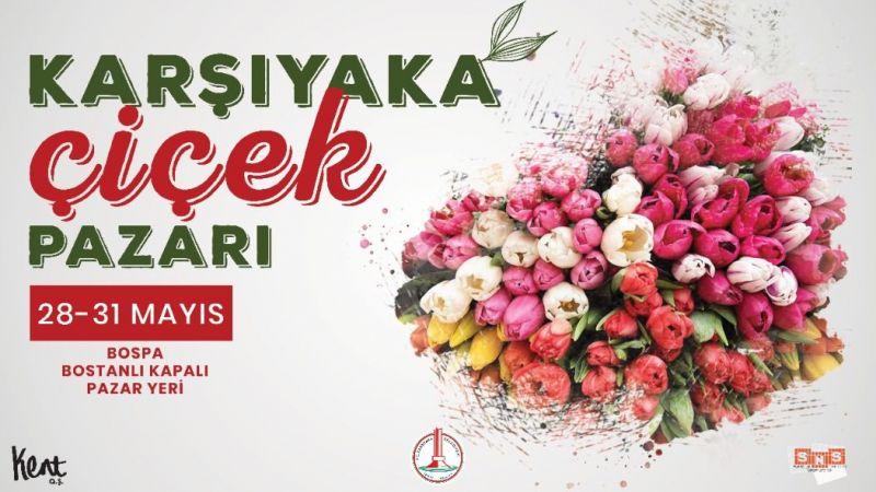 Karşıyaka'da 4 gün Çiçek Pazarı var