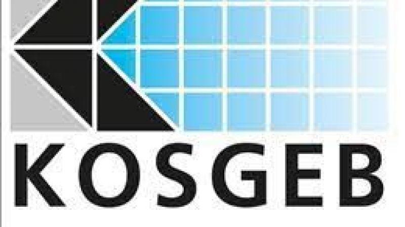 KOBİ'lere KOSGEB desteğinin kapsamı genişletildi