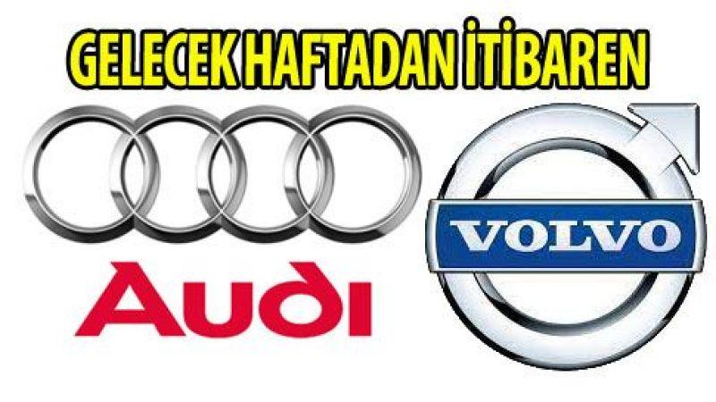 Volvo ve Audi'de üretime ara veriyor