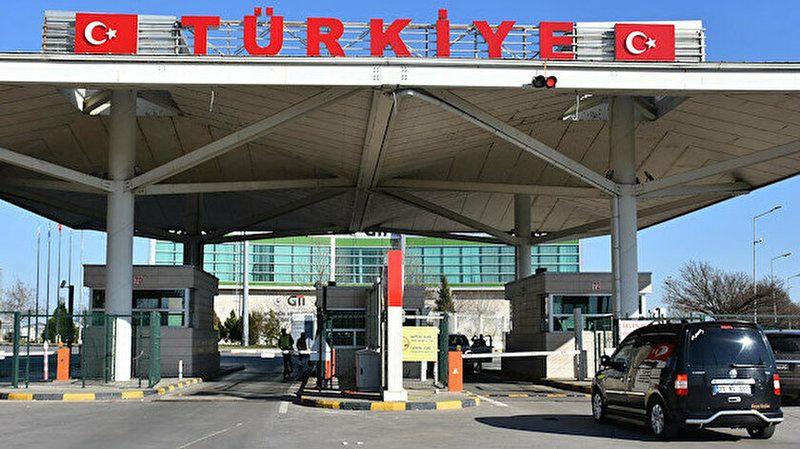 Türkiye'ye girişte uygulanacak yeni önlemler